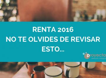 RENTA DE 2016