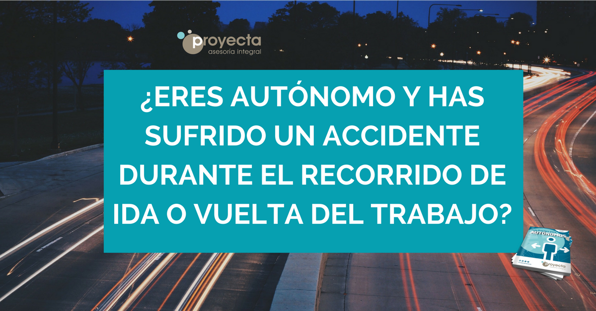 eres autonomo y has sufrido un accidente