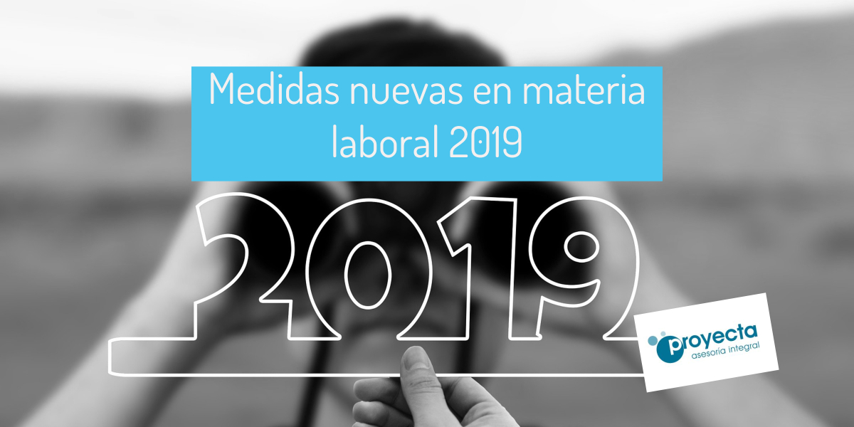 nuevas medidas laboral 2019