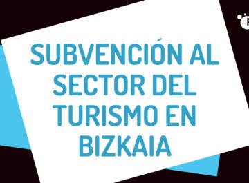 SUBVENCION TURISMO BIZKAIA